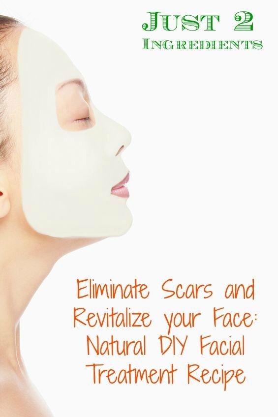 Elimine Cicatrices y revitalizar su cara: DIY Receta Tratamiento Facial Natural