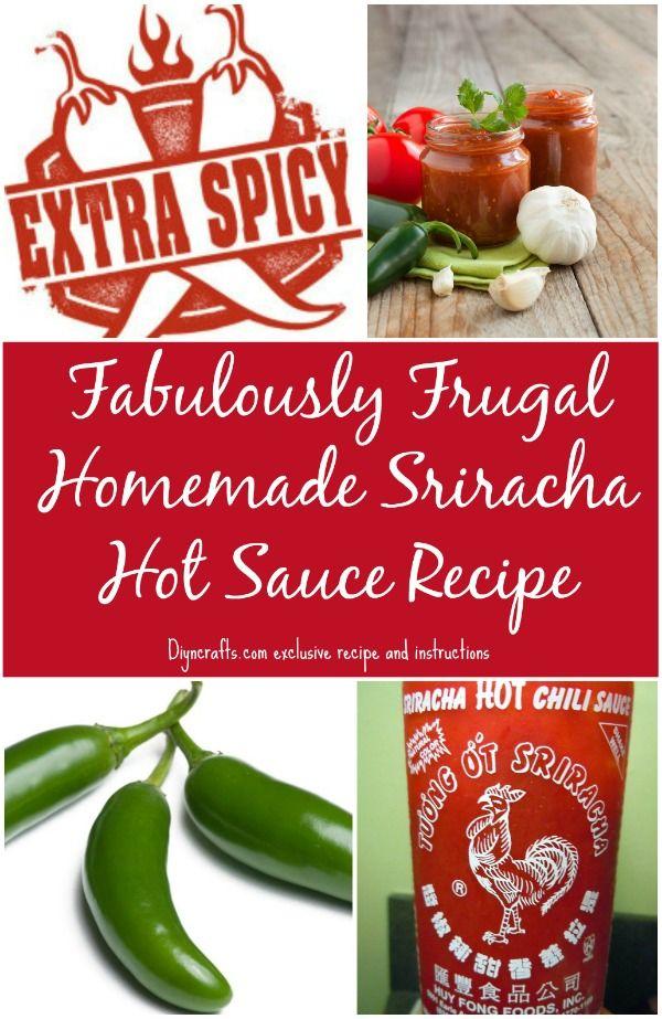 Fabulosamente Frugal Salsa Receta Casera Sriracha caliente