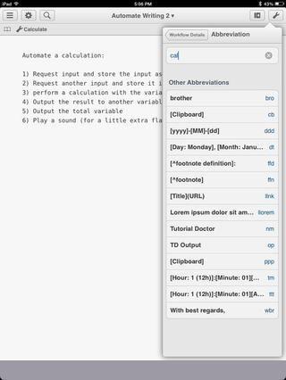 Usted también puede hacer abreviaturas para los flujos de trabajo. La abreviatura que ejecutará el