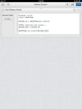 Y si eso no es suficiente funcionalidad para usted, puede ejecutar scripts de Python como una acción separada también.