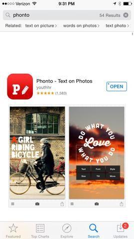 En primer lugar, descargar Phonto, una aplicación gratuita desde la App Store. Esto viene con muchas fuentes ya incluidos para que pueda añadir texto a las imágenes o fondos sólidos.