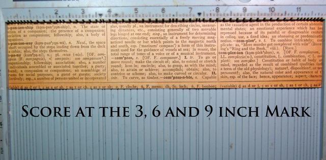 El uso de un tablero de puntuación, la puntuación de su periódico a los 3, 6 y 9 pulgadas.