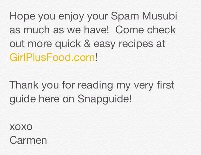 Espero que disfrute de su Spam Musubi! Para más recetas rápidas, fáciles, y deliciosos, por favor visitarme en http://GirlPlusFood.com