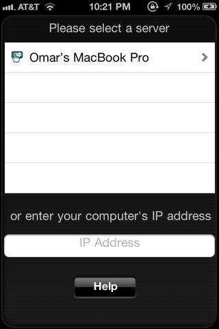 Luego vaya a la aplicación en tu iPhone, y asegúrese de que está conectado a la misma red Wi-Fi de su ordenador es. Espere un momento hasta que aparezca su nombre de los ordenadores, y elegirlo.