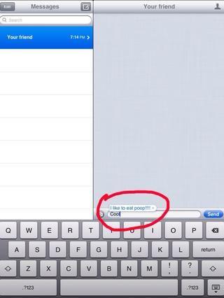Ahora cuando tu amigo textos esa palabra el teléfono corregirlo!