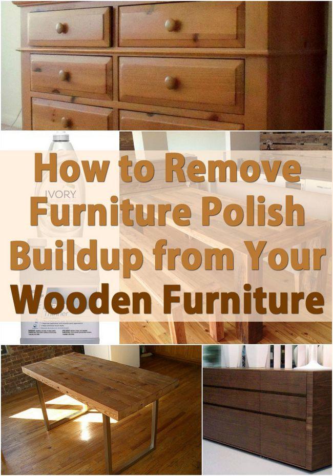 Cómo eliminar la acumulación de muebles polaco de sus muebles de madera