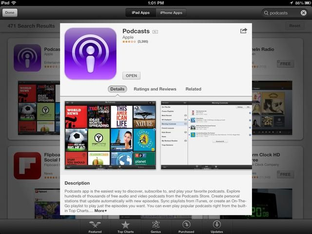 manzana's Podcasts app needs to be downloaded to the mobile device.