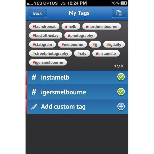 Yo ya tenía unos pocos salvados de antes, uno de los cuales es mi grupo #igersmelbourne local de Instagram. Ahora yo'm going to add a new custom tag.
