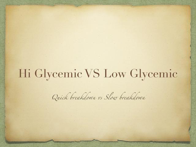 Carbohidratos glucémicos altos descomponen y liberan glucosa al torrente sanguíneo rápidamente. ¡MALO! Carbohidratos de bajo índice glucémico se descomponen y liberan glucosa al torrente sanguíneo más lento. ¡BIEN!
