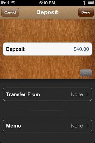 Entré en $ 40. Toque en donde dice MEMO para añadir una nota al depósito.