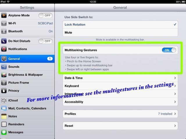 Para obtener más información, por favor vaya a los gestos multitarea en la configuración