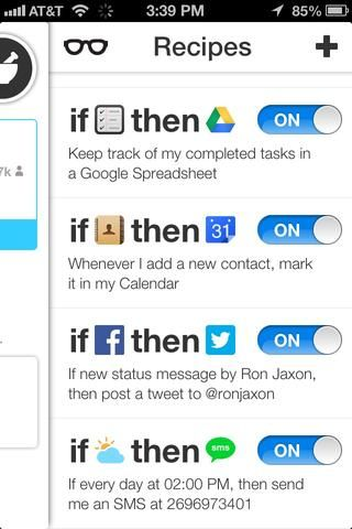 aquí's a few more of the recipes I use just to show you a few more possible things you can do with IFTTT.