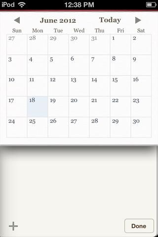 Pulse el icono de calendario para llegar a esta pantalla. Aquí, usted puede ir a través de todas las entradas que've created. And, you can add multiple entries on any day.