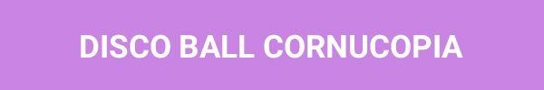 disco-bola-cornucopia